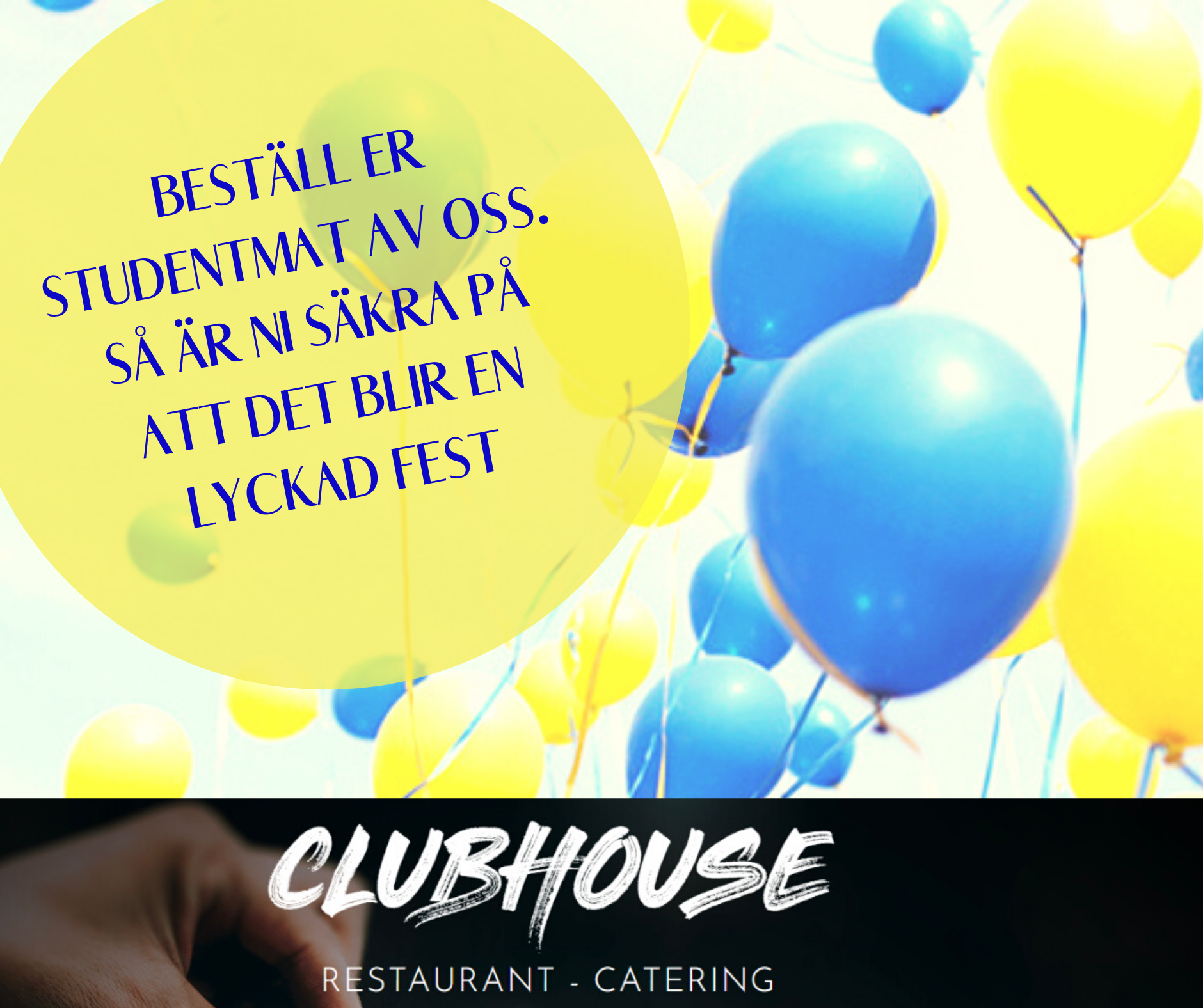 Studentfest - mat - catering-clubhouse-kristianstad
